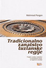 Tradicionalno zanatstvo tuzlanske regije