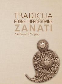 Tradicija Bosne i Hercegovine - Zanati