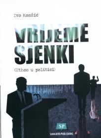 Vrijeme sjenki - Ethos u politici