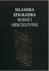 Islamska epigrafika Bosne i Hercegovine 1-3