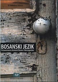 Bosanski jezik državotvorni element Bosne i Hercegovine