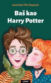 Baš kao Harry Potter