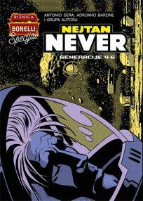 Nejtan Never 2: Generacije 4-6