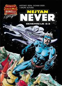 Nejtan Never 1: Generacije 0-3