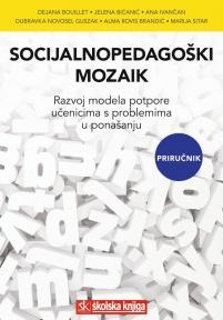 Socijalnopedagoški mozaik - Razvoj modela potpore učenicima s problemima u ponašanju