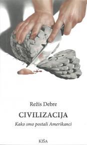 Civilizacija - Kako smo postali Amerikanci