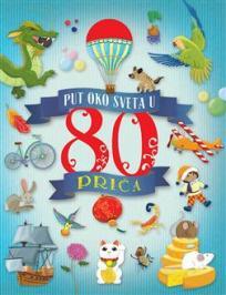 Put oko sveta u 80 priča