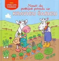 Nauči kako da poštuješ prirodu uz kravicu Šaricu
