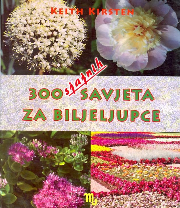 300 sjajnih savjeta za biljeljupce