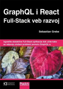 Graphql i React: Full-stack veb razvoj