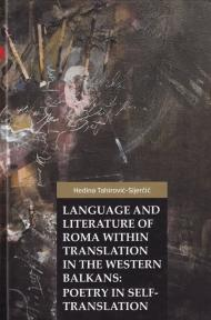 Language and Literature of Roma within Translation in the Western Balkans