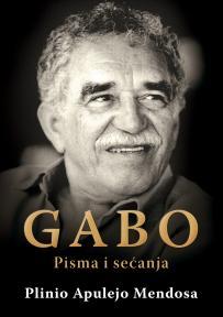 Gabo: Pisma i sećanja