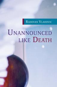 Unannounced like Death