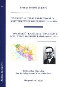 Ivo Andrić: Književnik i diplomata u sjeni dvaju svjetskih ratova 1925-1941.