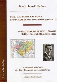 Austrougraski period u životu i djelu Iva Andrića