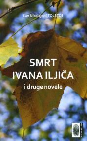 Smrt Ivana Iljiča i druge novele