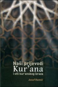 Naši prijevodi Kurana i stil kuranskog izraza