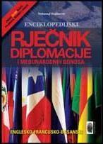 Enciklopedijski rječnik diplomacije i međunarodnih odnosa