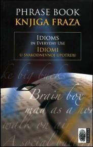 Idiomi u svakodnevnoj upotrebi - Knjiga fraza