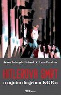 Hitlerova smrt: U tajnim dosjeima KGB-a
