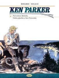 Ken Parker 4 - Pod nebom Meksika, Velika pljačka u San Francisku (meki povez)