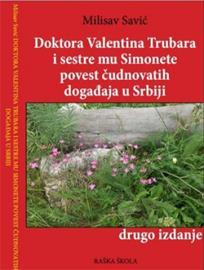 Doktora Valentina Trubara i sestre mu Simonete povest čudnovatih događaja u Srbiji