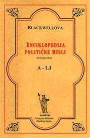 Blackwellova enciklopedija političke misli, svezak 1: A-LJ