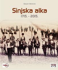 Sinjska alka 1715. - 2015.