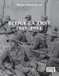 Bitka za Trst 1945. - 1954.