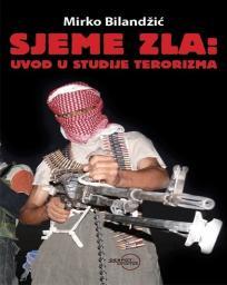 Sjeme zla: Uvod u studije terorizma