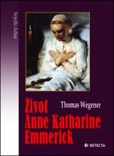 Život Anne Katharine Emmerick