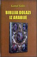 Biblija dolazi iz Arabije