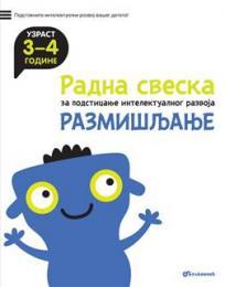 Radna sveska za podsticanje intelektualnog razvoja - razmišljanje 3-4