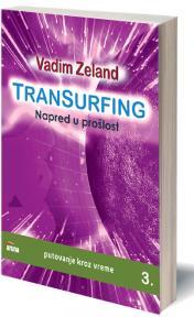 Transurfing - Napred u prošlost