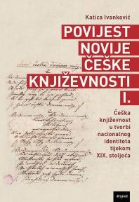 Povijest novije češke književnosti I.