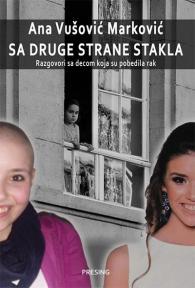 Sa druge strane stakla: Razgovori sa decom koja su pobedila rak