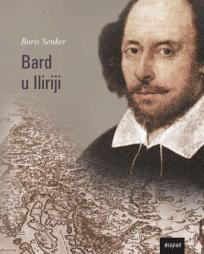 Bard u Iliriji: Shakespeare u hrvatskom kazalištu