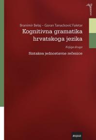 Kognitivna gramatika hrvatskoga jezika, knjiga druga