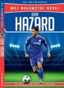 Eden Hazard: Moj nogometni heroj