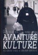 Avanture kulture: Kulturalni studiji u lokalnom kontekstu