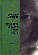 Maurović / Lobačev / Jules / Sulić