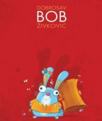 Dobrosav Bob Živković: Monografija
