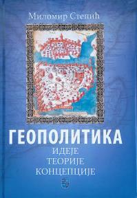 Geopolitika - Ideje, teorije i koncepcije