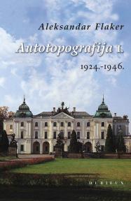 Autotopografija I. 1924.-1946.