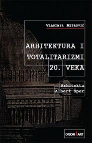Arhitektura i totalitarizmi 20. veka