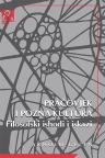 Pračovjek i pozna kultura: Filozofski ishodi i iskazi