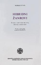 Hibridni žanrovi: Studije o ukrštanjima iskustva, mišljenja i književnosti