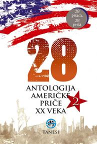 28 - Antologija američke priče XX veka 2
