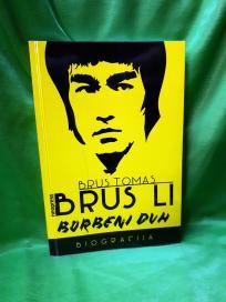 Brus Li, borbeni duh: biografija /