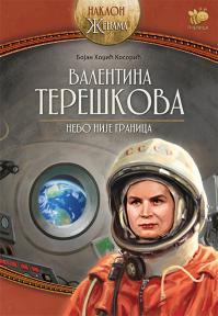 Valentina Tereškova: Nebo nije granica